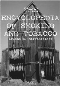 Encyclopedia of Smoking and Tobacco cover image
