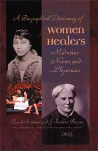 A Biographical Dictionary of Women Healers cover image