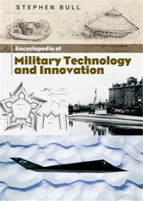 Encyclopedia of Military Technology and Innovation cover image