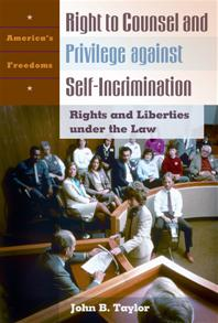 Right to Counsel and Privilege against Self-Incrimination cover image