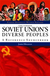 The Former Soviet Union's Diverse Peoples cover image