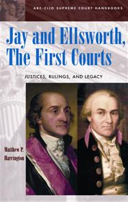 Jay and Ellsworth, The First Courts cover image