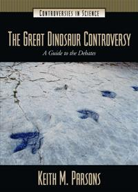 The Great Dinosaur Controversy cover image