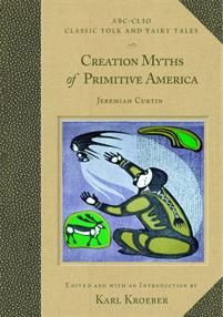 Creation Myths of Primitive America cover image
