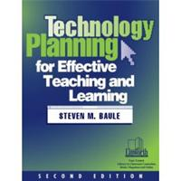Technology Planning for Effective Teaching and Learning, 2nd Edition cover image