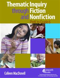 Thematic Inquiry through Fiction and Non-Fiction - PreK to Grade 6 cover image