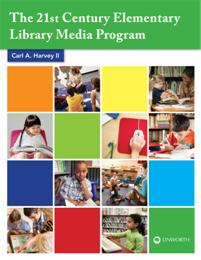 The 21st Century Elementary Library Media Program cover image