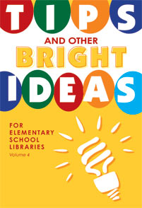 Tips and Other Bright Ideas for Elementary School Libraries cover image