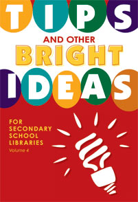 Tips and Other Bright Ideas for Secondary School Libraries cover image