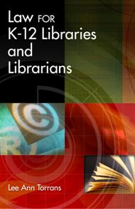Law for K-12 Libraries and Librarians cover image