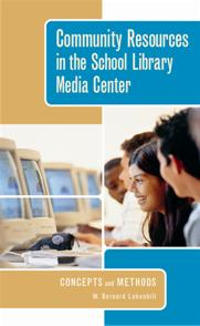 Community Resources in the School Library Media Center cover image