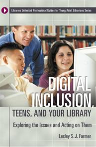 Digital Inclusion, Teens, and Your Library cover image