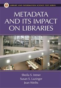 Metadata and Its Impact on Libraries cover image