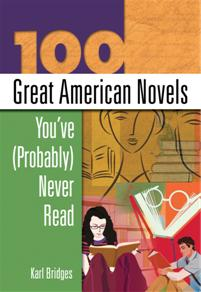 100 Great American Novels You've (Probably) Never Read cover image