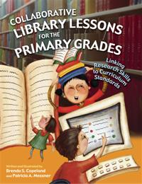Collaborative Library Lessons for the Primary Grades cover image