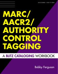 MARC/AACR2/Authority Control Tagging cover image