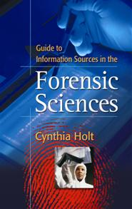 Guide to Information Sources in the Forensic Sciences cover image