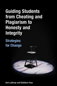Guiding Students from Cheating and Plagiarism to Honesty and Integrity cover image