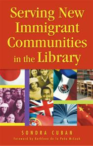 Serving New Immigrant Communities in the Library cover image