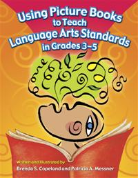 Using Picture Books to Teach Language Arts Standards in Grades 3-5 cover image