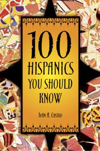 Cover image for 100 Hispanics You Should Know