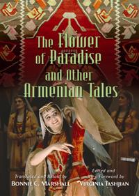 The Flower of Paradise and Other Armenian Tales cover image