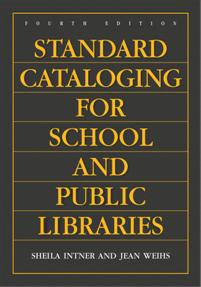 Standard Cataloging for School and Public Libraries, 4th Edition cover image
