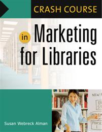 Crash Course in Marketing for Libraries cover image