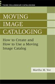Moving Image Cataloging cover image