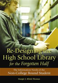 Re-Designing the High School Library for the Forgotten Half cover image