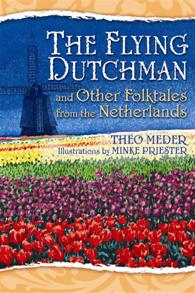 The Flying Dutchman and Other Folktales from the Netherlands cover image