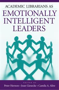 Academic Librarians as Emotionally Intelligent Leaders cover image