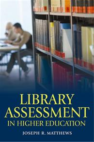 Library Assessment in Higher Education cover image