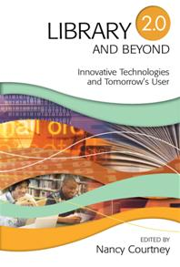 Cover image for Library 2.0 and Beyond