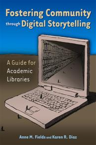 Fostering Community through Digital Storytelling cover image