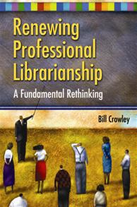 Renewing Professional Librarianship cover image