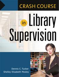Crash Course in Library Supervision cover image