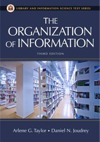 The Organization of Information, 3rd Edition cover image
