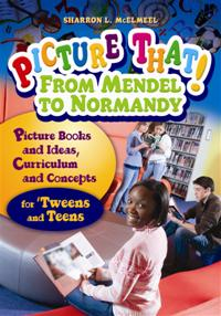 Picture That! From Mendel to Normandy cover image