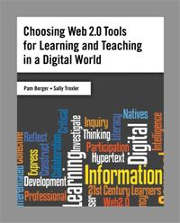 Choosing Web 2.0 Tools for Learning and Teaching in a Digital World cover image