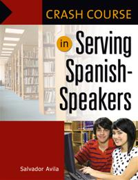 Crash Course in Serving Spanish-Speakers cover image