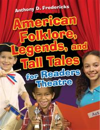 American Folklore, Legends, and Tall Tales for Readers Theatre cover image