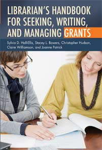 Librarian's Handbook for Seeking, Writing, and Managing Grants cover image