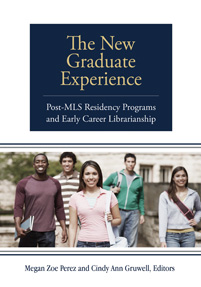 Cover image for The New Graduate Experience
