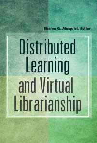Distributed Learning and Virtual Librarianship cover image