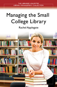 Managing the Small College Library cover image