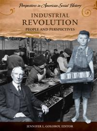 Industrial revolution people and perspectives abc clio cover image for industrial revolution fandeluxe Gallery
