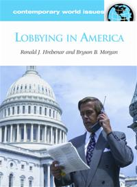 Cover image for Lobbying in America