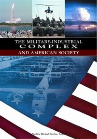 The Military-Industrial Complex and American Society cover image
