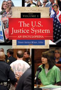 The U.S. Justice System cover image